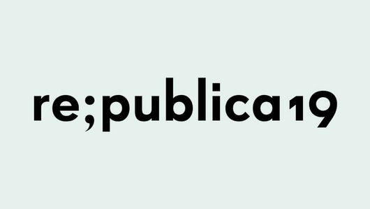 . : Review of re:publica19